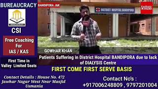 Patients Suffering in District Hospital Bandipora due to lack of Dialysis Centre