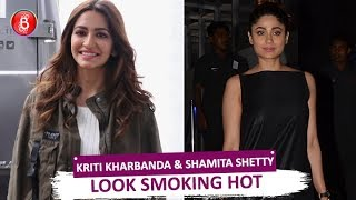 Kriti Kharbanda & Shamita Shetty Look Smoking HOT As They're Spotted Around Town