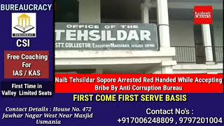 Naib Tehsildar Sopore Arrested Red Handed While Accepting Bribe By Anti Corruption Bureau