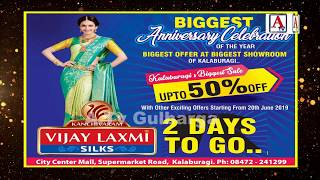 Biggest Offer at Biggest Showroom Vijay Laxmi Silks Gulbarga
