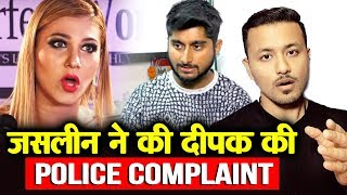 Angry Jasleen Matharu Files POLICE Complaint Against Deepak Thakur