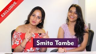 Smita Tambe Exclusive Interview | Hawa Badle Hassu New Web Series