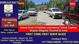 School Driver of Rainbow International School Allegedly Zoowora Shopian Thrashed by Army