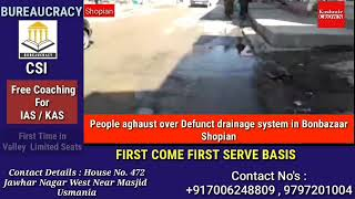 People aghaust over Defunct drainage system in Bonbazaar shopian