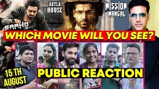 Saaho vs Mission Mangal Vs Batla House Clash On 15th August | PUBLIC REACTION