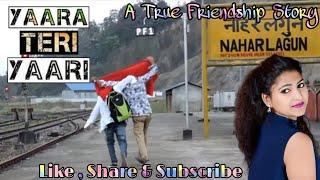 Yaara Teri Yaari Ko | Most Emotional Heart Touching Friendship Story - सच्ची घटना पर आधारित कहानी।