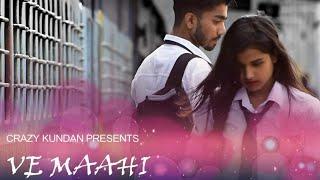 Ve Maahi || Kesari || Arijit Singh - Cover Song // A Heart Touching Love Story | Kundan & Neha