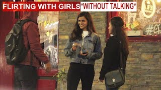 Flirting With GIRLS Prank *WITHOUT TALKING* | ANBTEAM