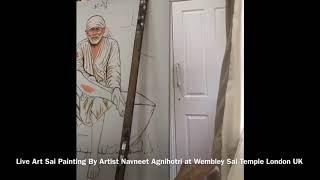 Sai Baba Darshan | Live Painting | Navneet Agnihotri | London UK | Sai Baba Temple Wembley |