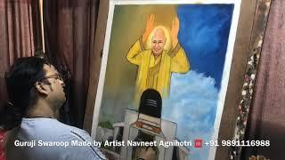 Guruji Bade Mandir Swaroop by Artist Navneet Agnihotri with beautiful Bhajan | Live Painting GURUJI