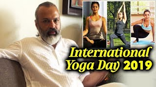 Celebrate International Yoga Day With Actor & Yoga Guru Bijay J Anand