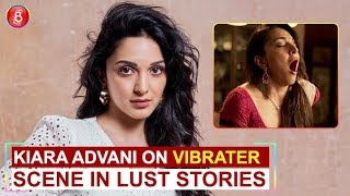 Kiara Advani opens up on the prep behind THIS vibrator scene in 'Lust Stories'