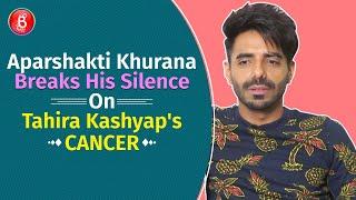 Aparshakti Khuranas HEARTBREAKING Take On Tahira Kashyap's Cancer
