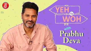 Prabhu Deva Plays The Hilarious Game Of Yeh Ya Woh'