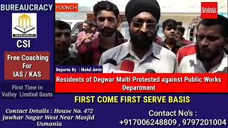 Residents of Degwar Malti Protested against Public Works Department