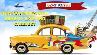 WATCH: How Goa Miles Work & How Will It Benefit Existing Cabbies
