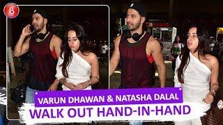 Lovebirds Varun Dhawan & Natasha Dalal Walk Out Hand-In-Hand After Returning From A Vacay