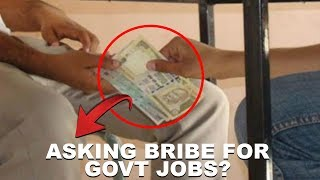 Asking Bribe For Government Job? Watch This