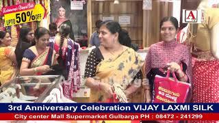 3rd Anniversary Celebration VIJAYA LAXMI SILKS Gulbarga