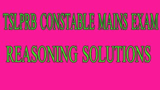 TSLPRB 2019 CONISTABLE MAINS EXAM REASONING SOLUTIONS 25BITS//SET A