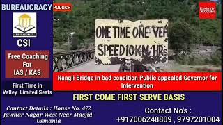 Nangli Bridge in bad condition Public appealed Governor for Intervention