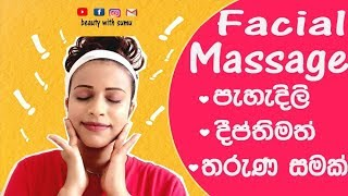 Facial Massage For Clear , Glowing And Youthful Skin