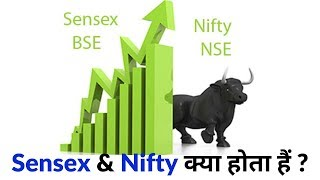 What is Sensex and Nifty ?