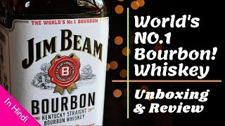 Jim Beam Whiskey Unboxing & Review in Hindi | Unboxing Kentucky Straight Jim beam | Cocktails India
