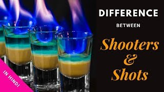 Shooters & Shots In Hindi | What is the Difference Between Shooter & Shot | Cocktails India
