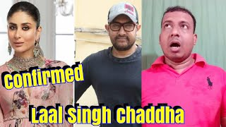Aamir Khan And Kareena Kapoor Confirmed For Laal Singh Chaddha