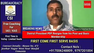 District President PDP Resigns from his Post and basic Membership