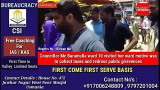 Councillor Mc Baramulla ward 10 visited her ward motive was to redress public grievences