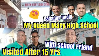 My School Visit After 15 Years l Queen Mary High School