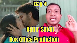 Kabir Singh Box Office Prediction Day 4