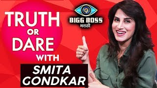 Truth Or Dare With Smita Gondkar | Bigg Boss Marathi Fame | Boyfriend, Dating And More