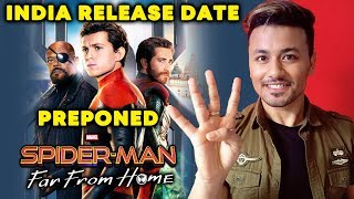 Spider-Man: Far From Home INDIA Release Date Preponed | Tom Holland