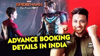 Spider-Man: Far From Home In INDIA Advance Booking Details | Tom Holland