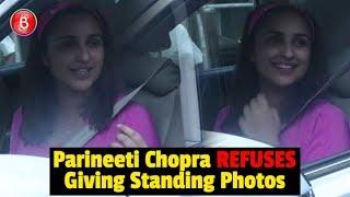 Parineeti Chopra REFUSES To Give Standing Photos