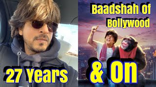 SRK Rules 27 Years In Bollywood l Hope Don 3 Gets On Floor Soon