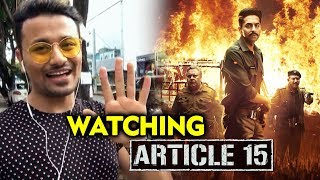 ARTICLE 15 Movie Excitement And Expectations | Ayushmann Khurrana