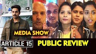 Article 15 PUBLIC REVIEW | Media Show | Ayushmann Khurrana