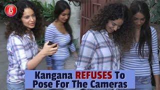 Kangana Ranauts SHOCKING Refusal To Pose For The Cameras
