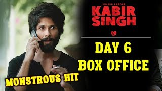 KABIR SINGH | DAY 6 OFFICIAL COLLECTION | MONSTROUS HIT | Shahid Kapoor
