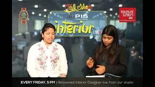 PIS Interior Talk Show with Interior Designer Payal Nandy