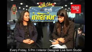 Talk_Show PIS Interior live with Sweta Gidra Aditi Goye Interior Designer at #KhabarSamay