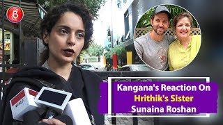 Kangana Ranauts STRONG Reaction On Hrithik Roshans Sister Sunaina Roshan