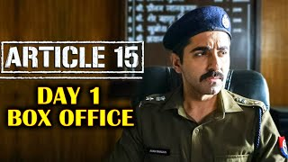 Article 15 | 1st Day Collection | Box Office Prediction | Ayushmann Khurrana