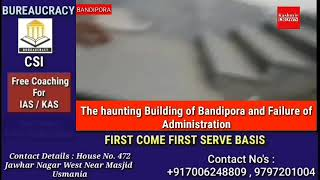 The haunting Building of Bandipora and Failure of Administration