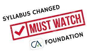 Syllabus Changed CA Foundation   ICAI Announcement