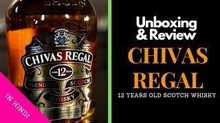 Chivas Regal 12 Years Whisky Unboxing & Review in Hindi | Chivas Regal 12 Years | Cocktails India